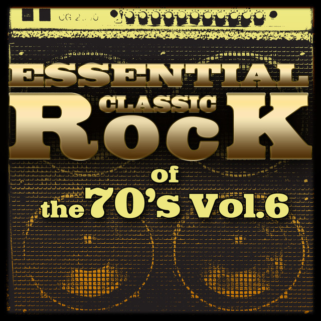 Essential Classic Rock of the 70's-Vol.6 Albumcover