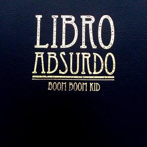 Libro Absurdo - Boom Boom Kid