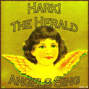 Hark! The Herald Angels Sing, Vol. 4 (Christmas with the Mormon Tabernacle Choir) album