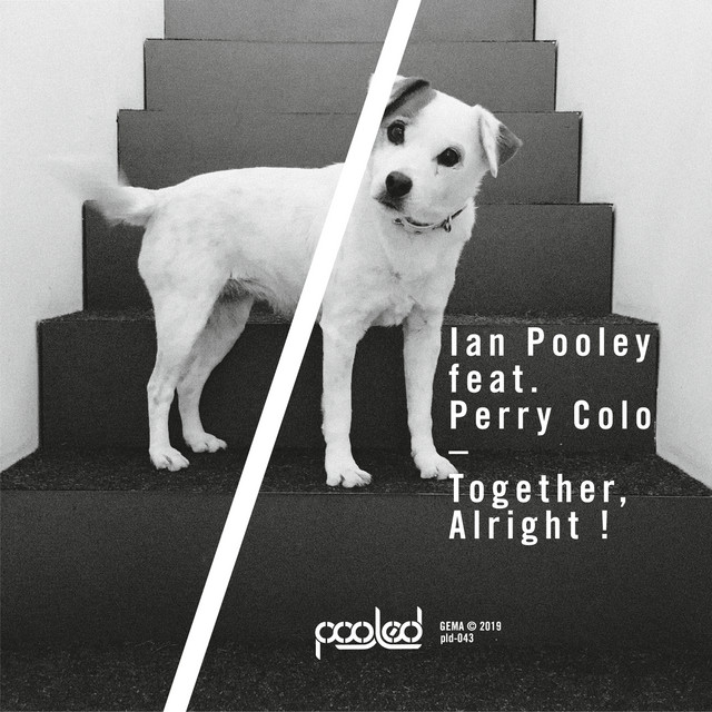 Ian Pooley – Together, alright! (ft. Perry Colo)