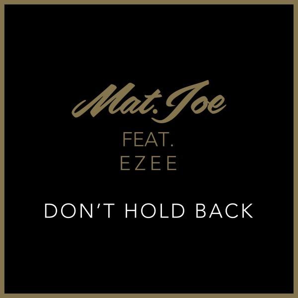 Don't Hold Back (Original Mix) [feat. Ezee]