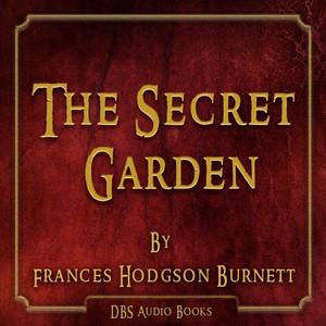 The Secret Garden - Frances Hodgson Burnett Audiobook