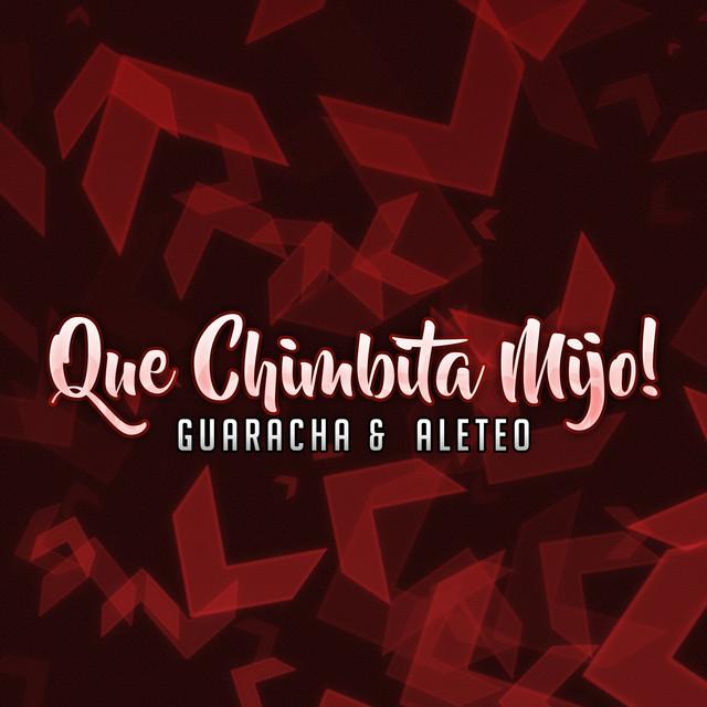Que Chimbita Mijo (Guaracha & Aleteo)