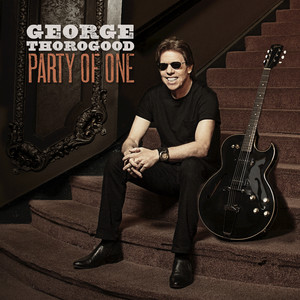 George Thorogood I'm a Steady Rollin' Man cover