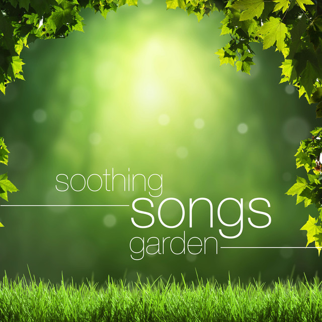 Soothing Songs Garden: Relaxing Mindfulness Music for Chakra Balancing Albumcover