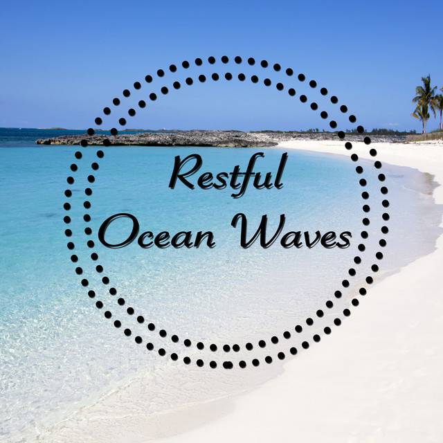 Restful Ocean Waves