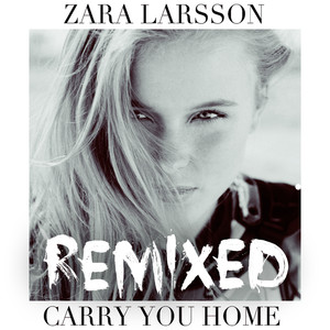 Carry You Home (Remixes) Albümü