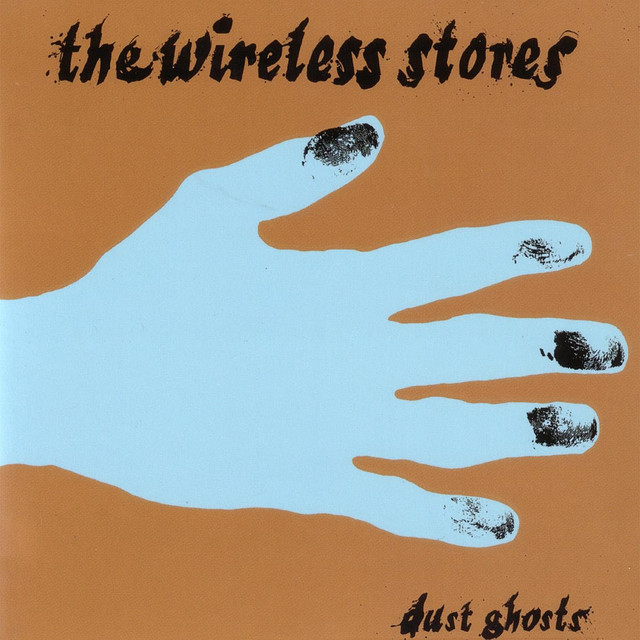 The Dust Ghosts, a song by The Wireless Stores on Spotify