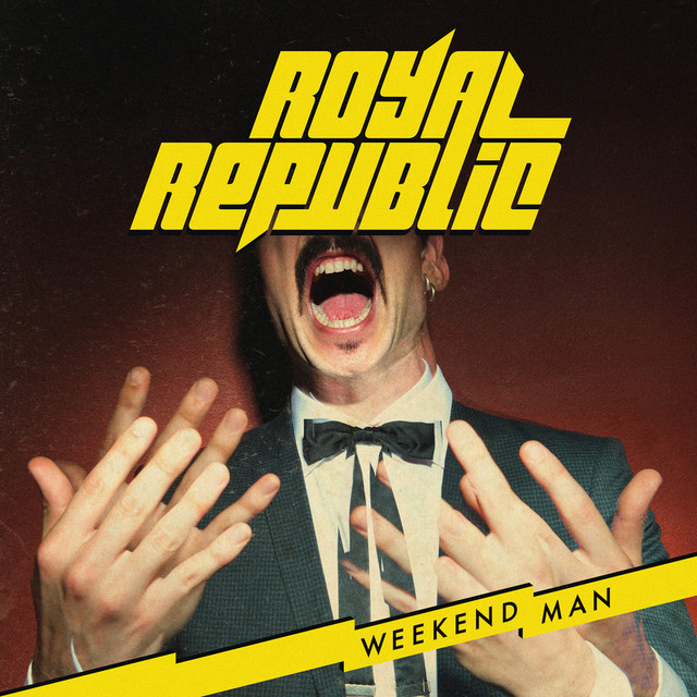 Album cover for Weekend Man by Royal Republic