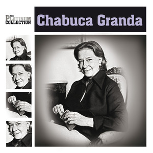 The Platinum Collection - Chabuca Granda