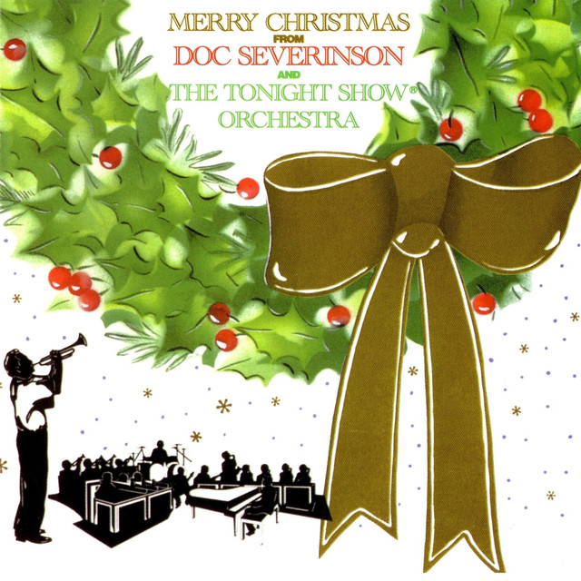 Merry Christmas from Doc Severinsen (feat. The Tonight Show Orchestra)