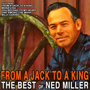 From A Jack To A King: The Best Of Ned Miller album