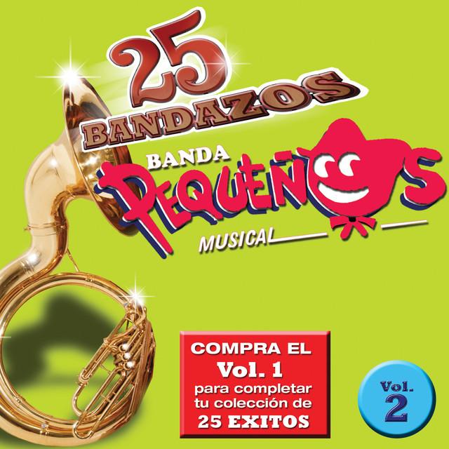 25 Bandazos de Pequeños Musical (Vol. 2) [USA]