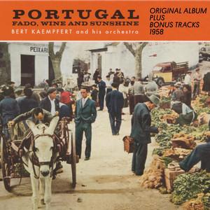 Portugal - Fado, Wine And Sunshine (Original Album Plus Bonus Tracks 1958) album