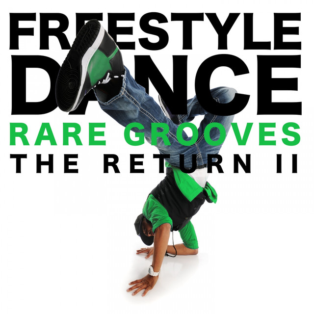 Various Artists Freestyle Dance - The Return II (Rare Grooves) album cover