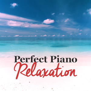 Perfect Piano Relaxation Albumcover