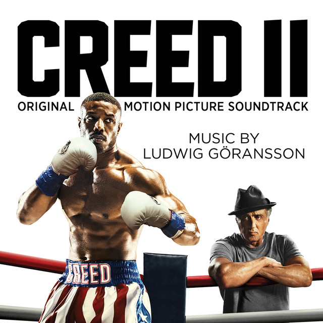 Album cover for Creed II (Original Motion Picture Soundtrack) by Ludwig Goransson