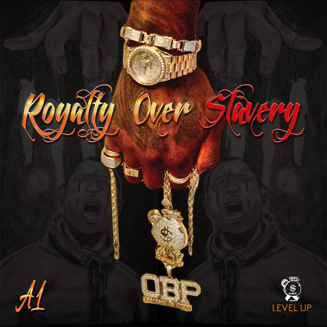 Royalty Over Slavery
