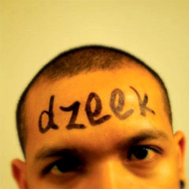 dzeek somewhere