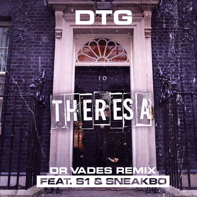 Theresa (feat. S1 & Sneakbo) [Dr Vades Remix]