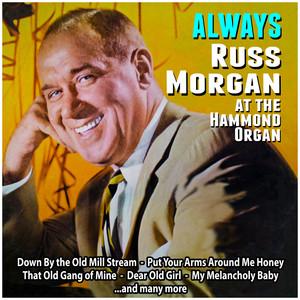 Always : Russ Morgan at the Hammond Organ album