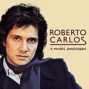 I Miei Successi - Roberto Carlos