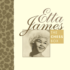 The Chess Box - Etta James