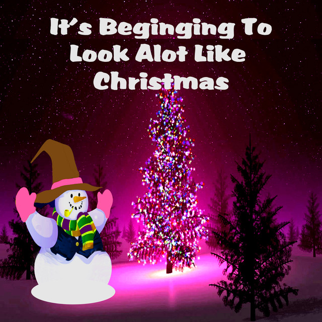 its beginning to look alot like christmas by various artists on spotify - Its Beginning To Look Alot Like Christmas Bing Crosby