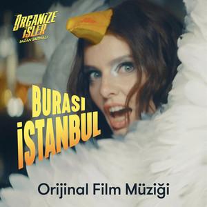 Burası İstanbul (Organize İşler Sazan Sarmalı Orijinal Film Müziği) Albümü