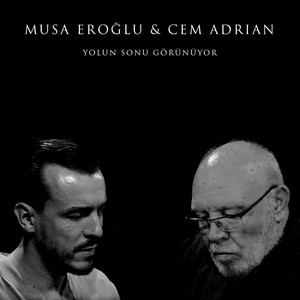 Yolun Sonu Görünüyor feat. Musa Eroğlu Albümü