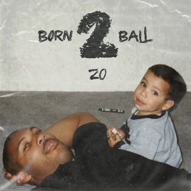 Album cover for Born 2 Ball by Zo