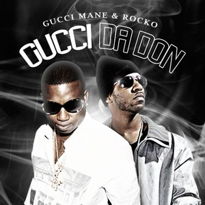 Gucci Mane, Rocko I Don't Love Her cover