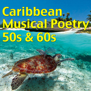 Caribbean Musical Poetry From 50s & 60s Albumcover