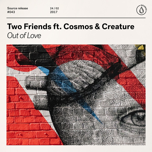 Out of Love (feat. Cosmos & Creature)