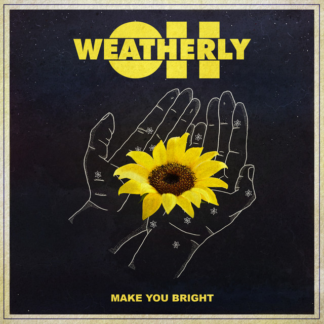 Album cover for Make You Bright by Oh, Weatherly