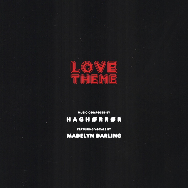 Love Theme, a song by H A G H O R R O R, Madelyn Darling on