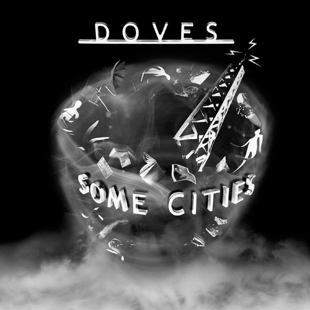 Album cover for Some Cities by Doves