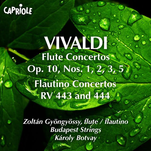 Vivaldi, A.: Flute Concertos, Op. 10, Nos. 1, 2, 3, 5 / Flautino Concertos, Rv 443, 444 Albumcover