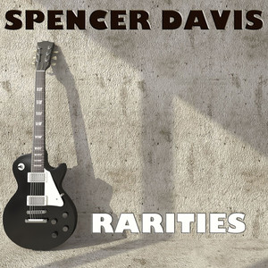 Spencer Davis: Rarities album