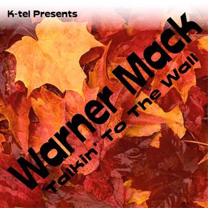 K-tel Presents Warner Mack - Talkin' To The Wall album