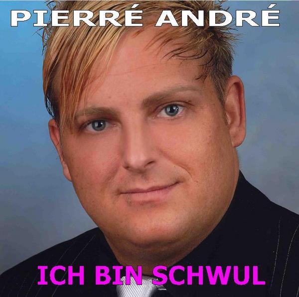 Ich Bin Schwul - Radioversion, a song by Pierré André on