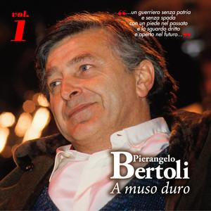 A MUSO DURO, Vol.1 - Pierangelo Bertoli