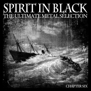 Spirit in Black, Chapter Six (The Ultimate Metal Selection)