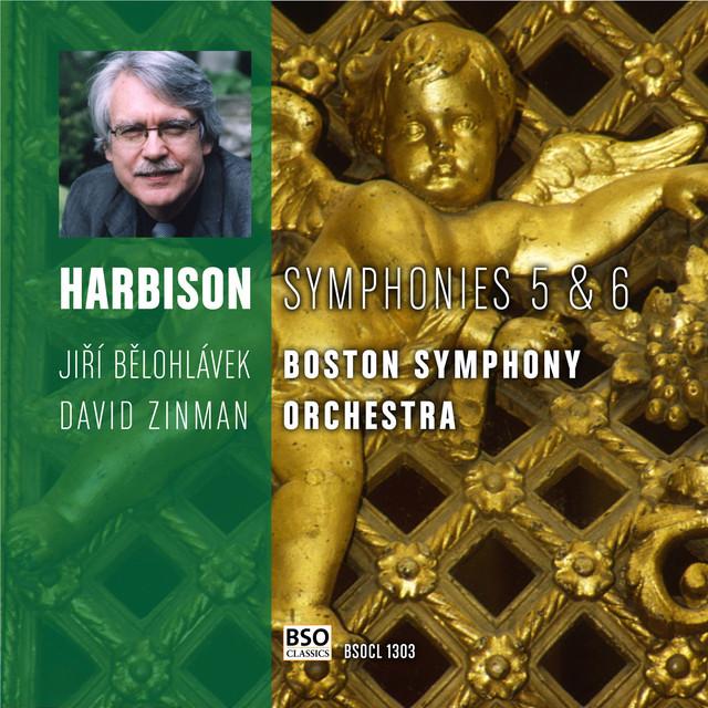 Harbison Symphonies 5 & 6