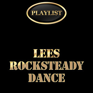 Playlist Lees Rocksteady Dance