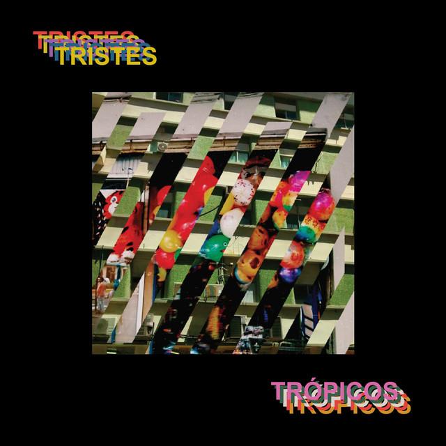 Album cover for Tristes Trópicos by Lolabúm
