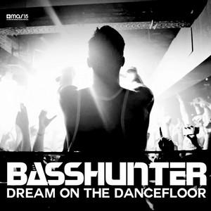 Dream On the Dancefloor (Single Remixes)