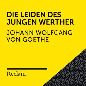 Goethe: Die Leiden des jungen Werther (Reclam Hörbuch) Audiobook