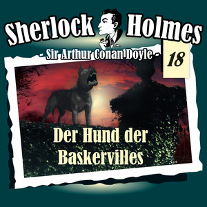 Die Originale - Fall 18: Der Hund der Baskervilles Hörbuch kostenlos