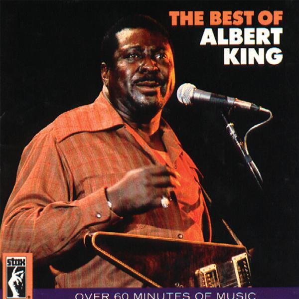 The Best Of Albert King (Remastered)
